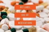 Off-Label Use Should Be Restricted