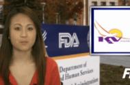 FDA Takes Action Against KV Pharmaceuticals