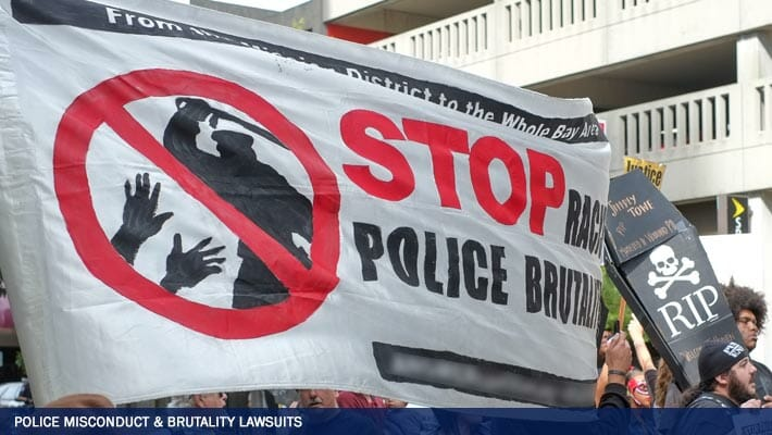 Police Misconduct and Brutality Lawsuits